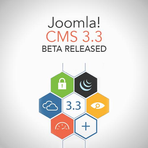 Joomla! CMS 3.3 Beta Released
